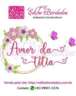 Amor da Titia Moldura Edi 43