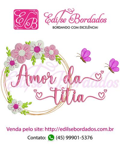 Detalhes do produto Amor da Titia Moldura Edi 43